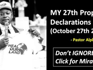 27th Prophetic Declarations (October 27th 2018) - Pastor Alph Lukau