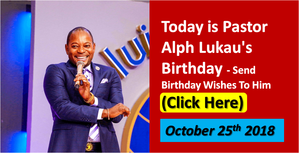 Today Is Pastor Alph Lukaus Birthday Send Wishes To Him Click Here Lukau