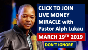 MIRACLE MONEY PROPHECY With Pastor Alph Lukau – (3000 Bank Alerts) – March 19th 2019 – CLICK TO JOIN
