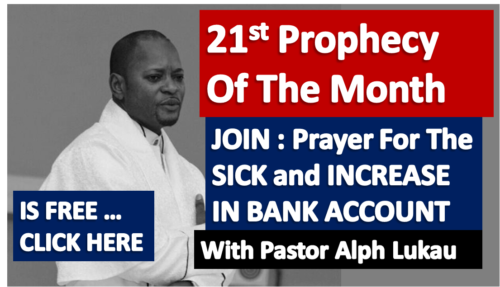 21st Prophecy Of The Month – Healing of The SICK and Bank Alert