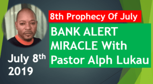 8th Prophecy Of July and BANK ALERT MIRACLE With Pastor Alph Lukau – July 8th 2019