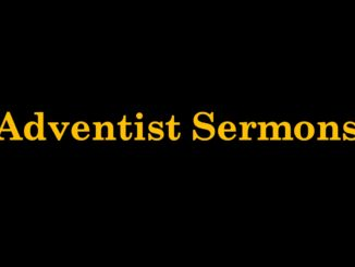 Adventist Sermons