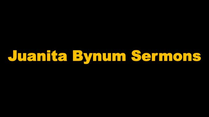 Juanita Bynum Sermons