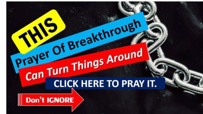 PRAYER TIME FOR BREAKTHROUGH
